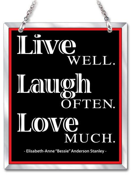 Amia 41645 Live Well Laugh Often Love Beveled Glass Rectangle Suncatcher
