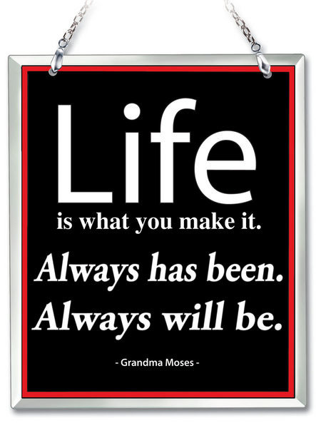 Amia 41652 Life Is What You Make It Beveled Glass Rectangle Suncatcher