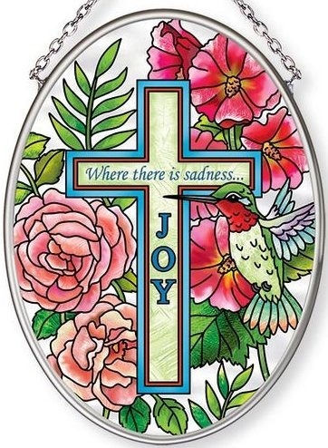 Amia 42692 Where There Is Sadness Joy Small Oval Suncatcher