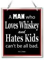 Amia 41646 A Man Who Loves Whiskey Beveled Glass Rectangle Suncatcher