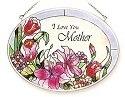 Amia 7154 I Love You Mother Medium Oval Suncatcher