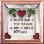 Artistic Gifts Art Glass S022 Home is Made of Love Panel