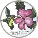Artistic Gifts Art Glass X008 Always know that you are loved Round Suncatcher
