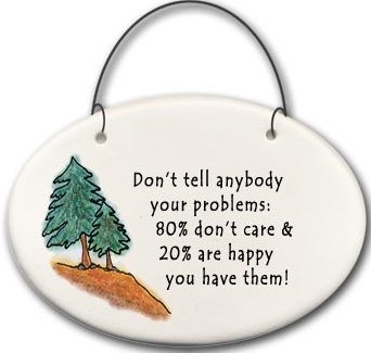 August Ceramics 2103G Trees Don't tell anybody your problems 80%-20% Mini Disk