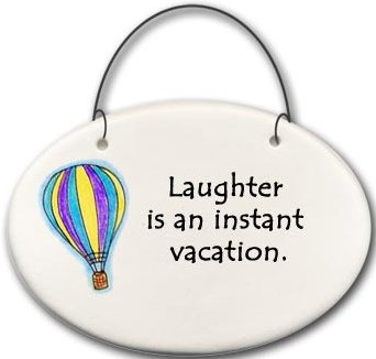 August Ceramics 2119C Hot air balloon Laughter is an instant vacation Mini Disk