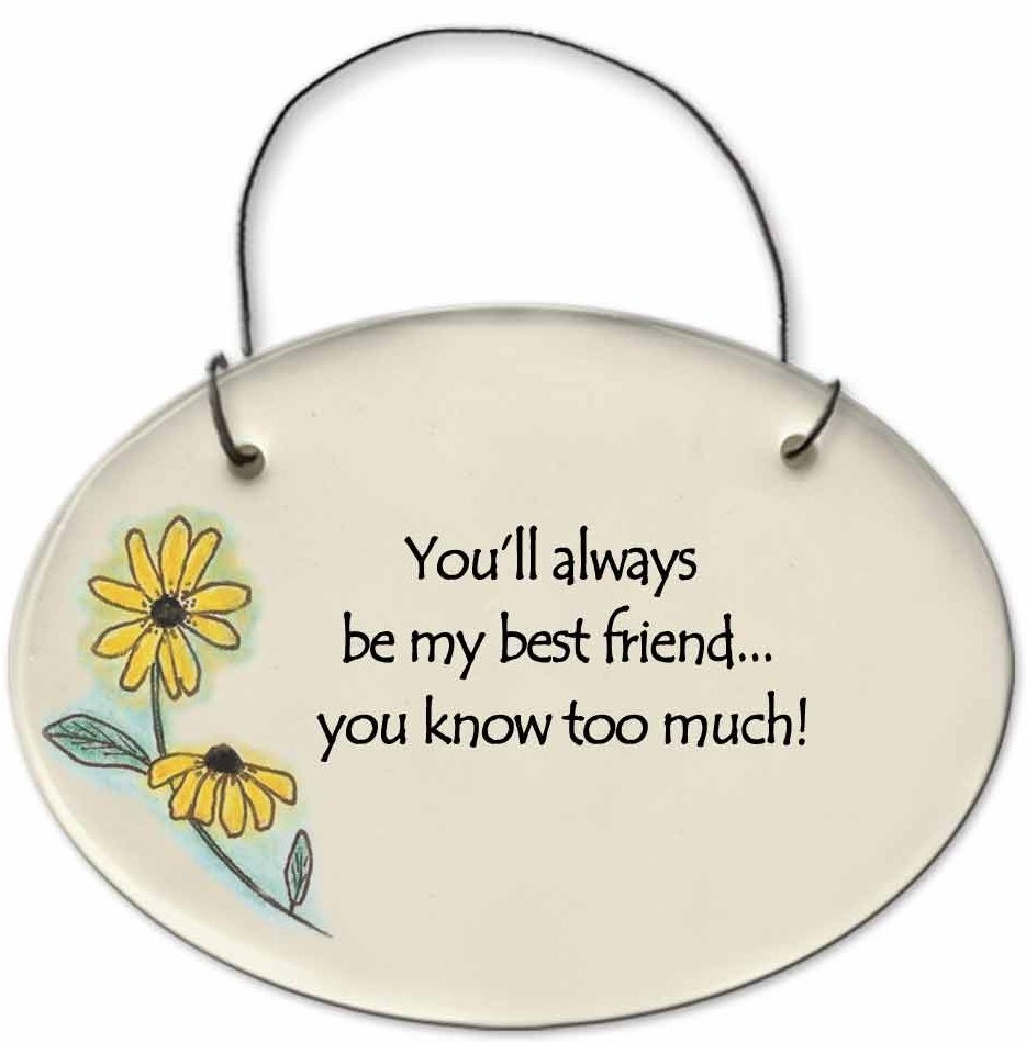 August Ceramics 2120A Blackeyed Susan You'll always be my best friend Mini Disk
