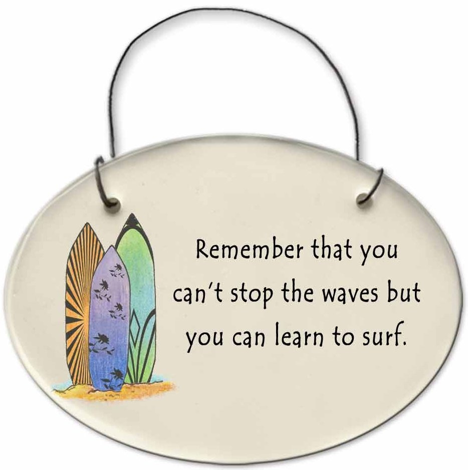 August Ceramics 2127B Surfbords Remember that you Can't stop the waves Mini Disk