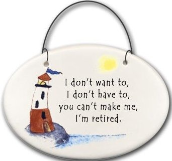 August Ceramics 2132C Lighthouse I Don't want to I Don't have to retired Mini Disk