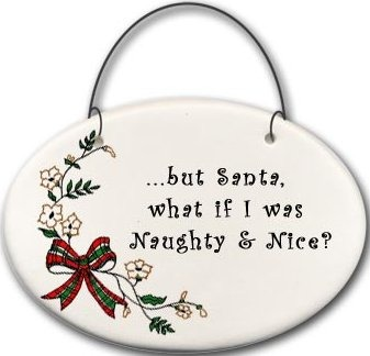 August Ceramics 2141G Christmas bow - what if I was Naughty & Nice Mini Disk