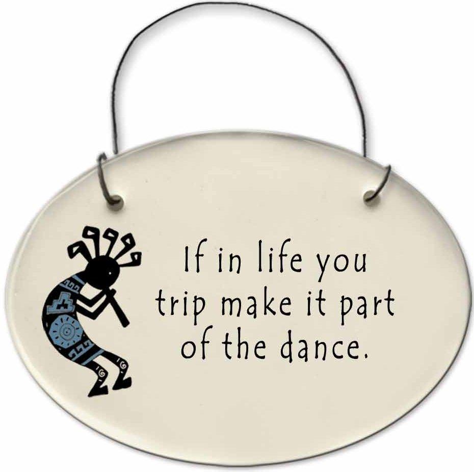 August Ceramics 2152F Kokopelli - If in life you trip Mini Disk