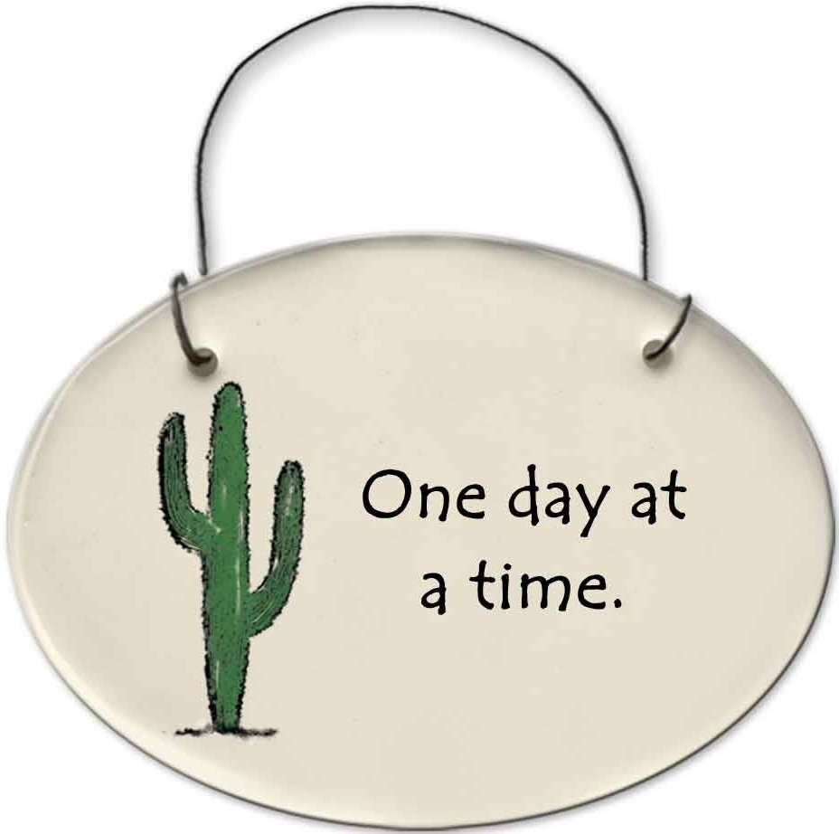 August Ceramics 2153B Cactus - One day at a time Mini Disk
