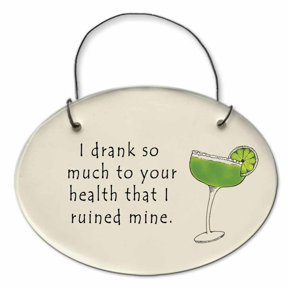 August Ceramics 2156B Margarita glass - I drank so much to your health Mini Disk