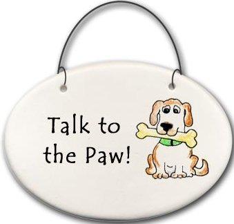 August Ceramics 2158O Dog Talk to the paw Mini Disk