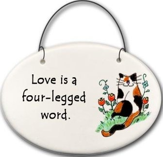 August Ceramics 2159D Cat Love is a four legged word Mini Disk