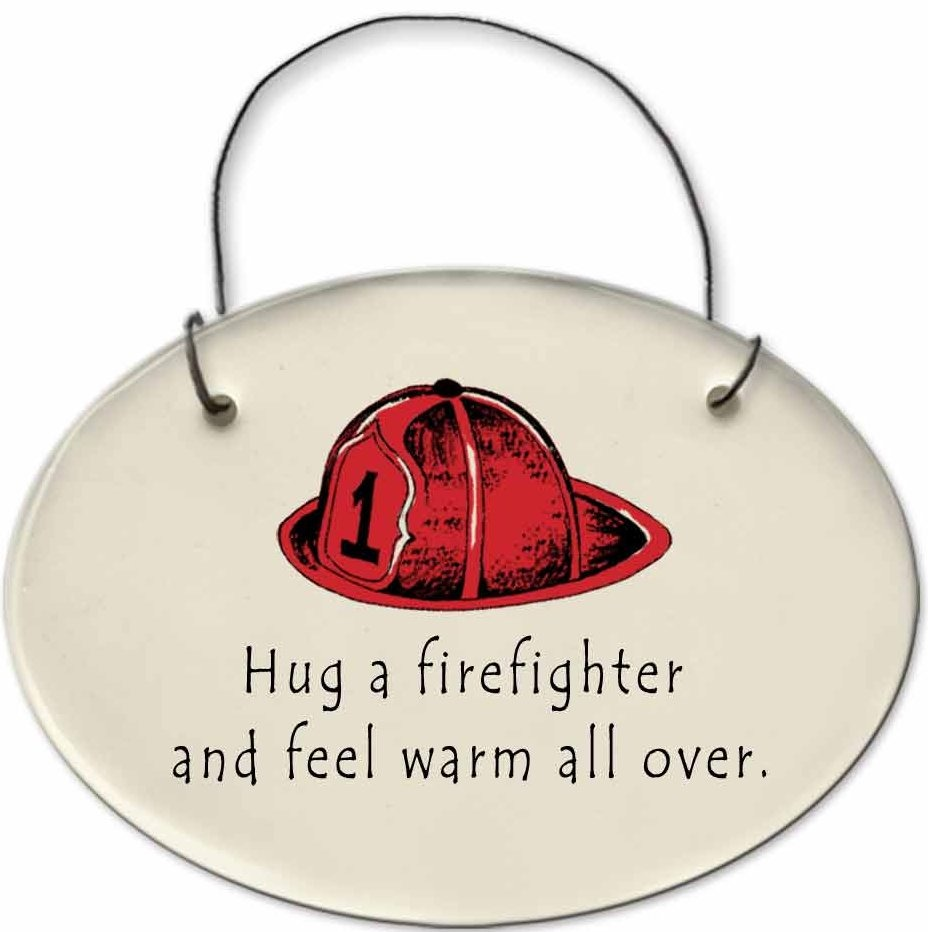 August Ceramics 2171C Fireman hat Hug a firefighter and feel warm all over Mini Disk