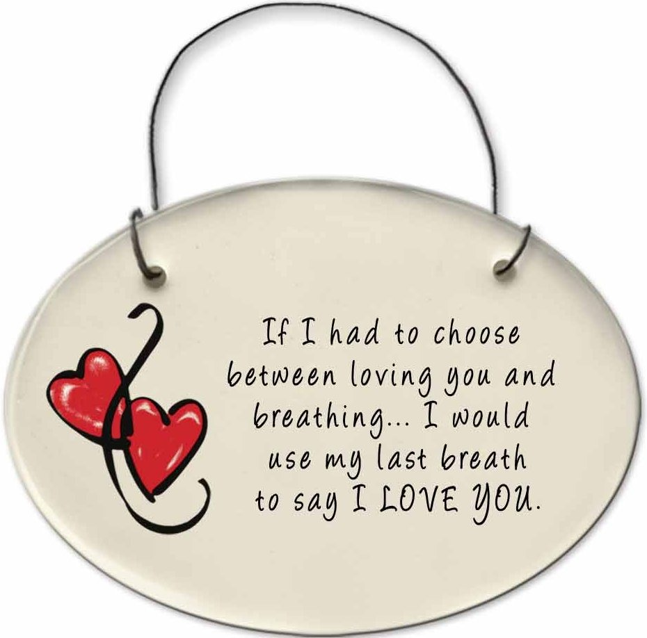 August Ceramics 2175B Hearts If I had to choose between breathing and loving you Mini Disk