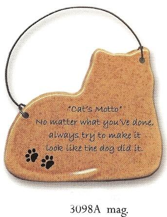 August Ceramics 3098A Cat's Motto Magnet