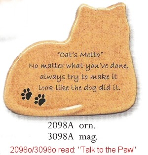 August Ceramics 3098O Talk to the Paw Magnet