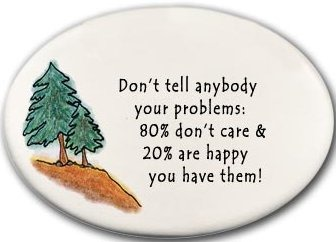 August Ceramics 3103G Trees Don't tell anybody your problems Disk Magnet
