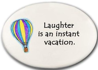 August Ceramics 3119C Hot air balloon Laughter is an instant vacation Disk Magnet