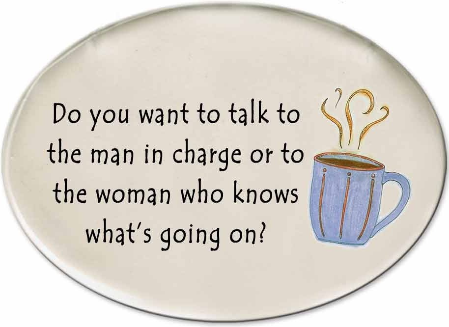 August Ceramics 3123D Coffee cup Do you want to talk to the man in charge Disk Magnet
