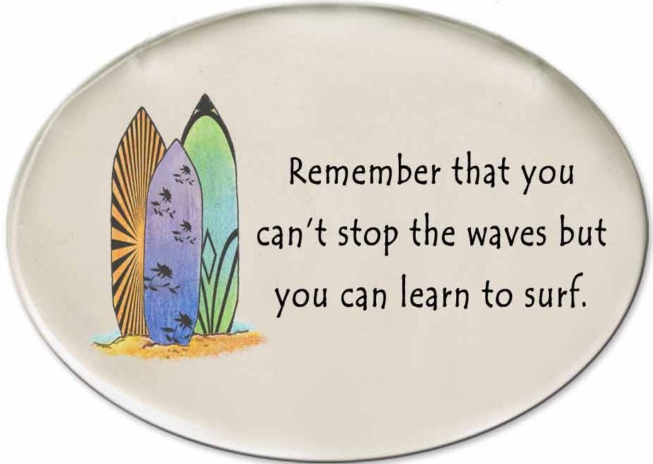 August Ceramics 3127B Surfboard Remember that you Can't stop the waves Disk Magnet