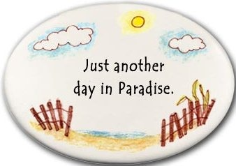 August Ceramics 3130E Beach fence - Just another day in paradise Disk Magnet