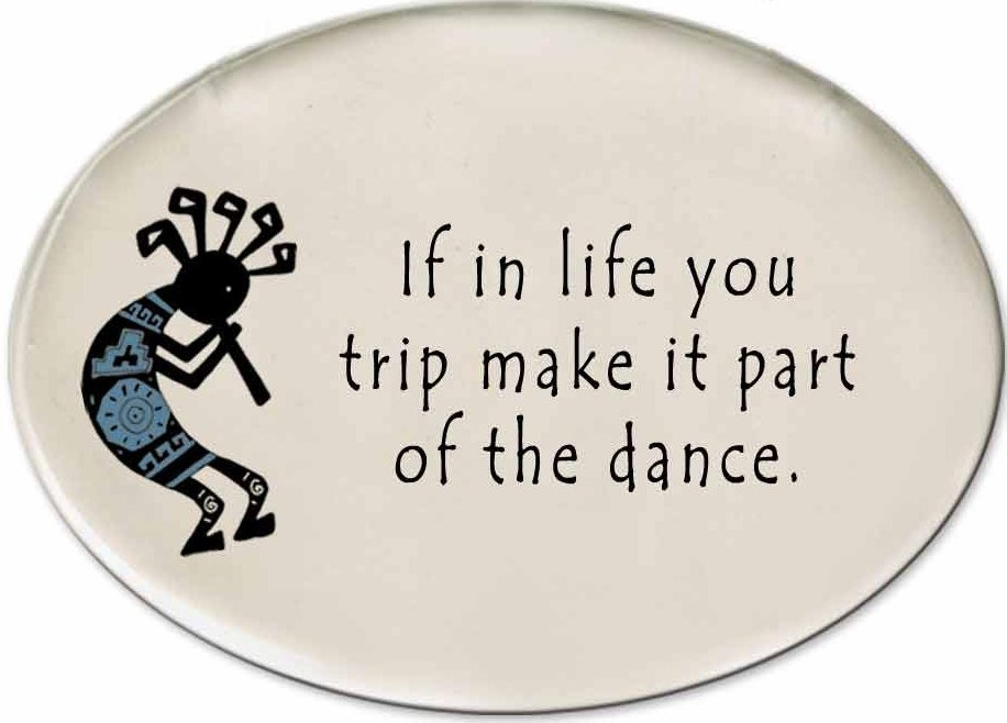 August Ceramics 3152F Kokopelli - If in life your trip Disk Magnet