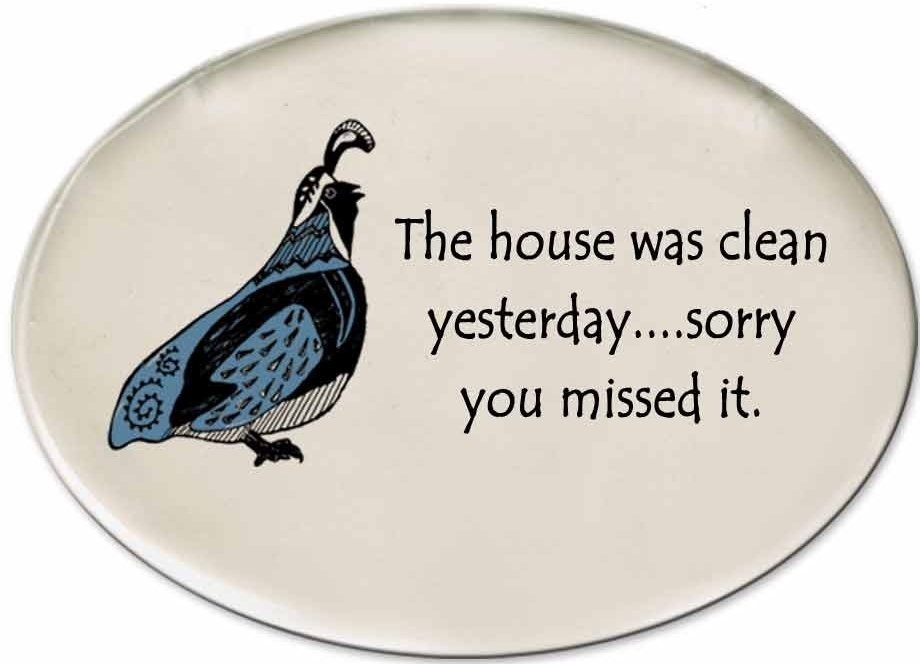 August Ceramics 3154D Quail - The house was clean yesterday Disk Magnet
