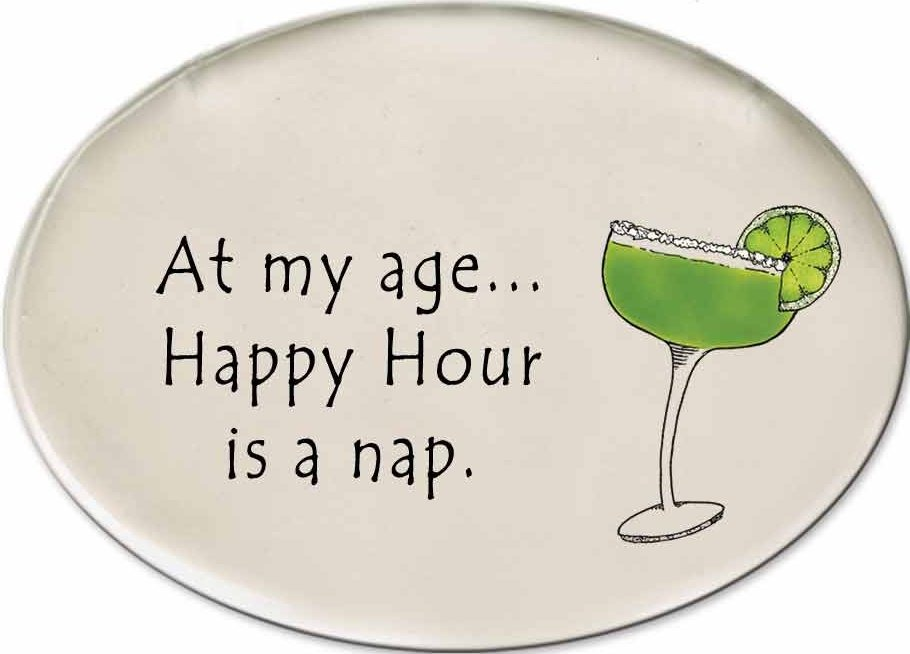 August Ceramics 3156F Margarita glass At my age Disk Magnet