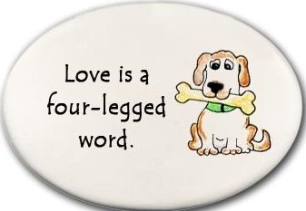 August Ceramics 3158D Dog Love is a four legged word Disk Magnet