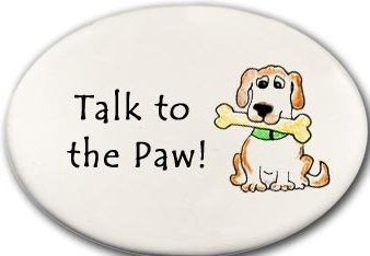 August Ceramics 3158O Dog Talk to the paw. Disk Magnet Ceramic Made in the USA $9.49