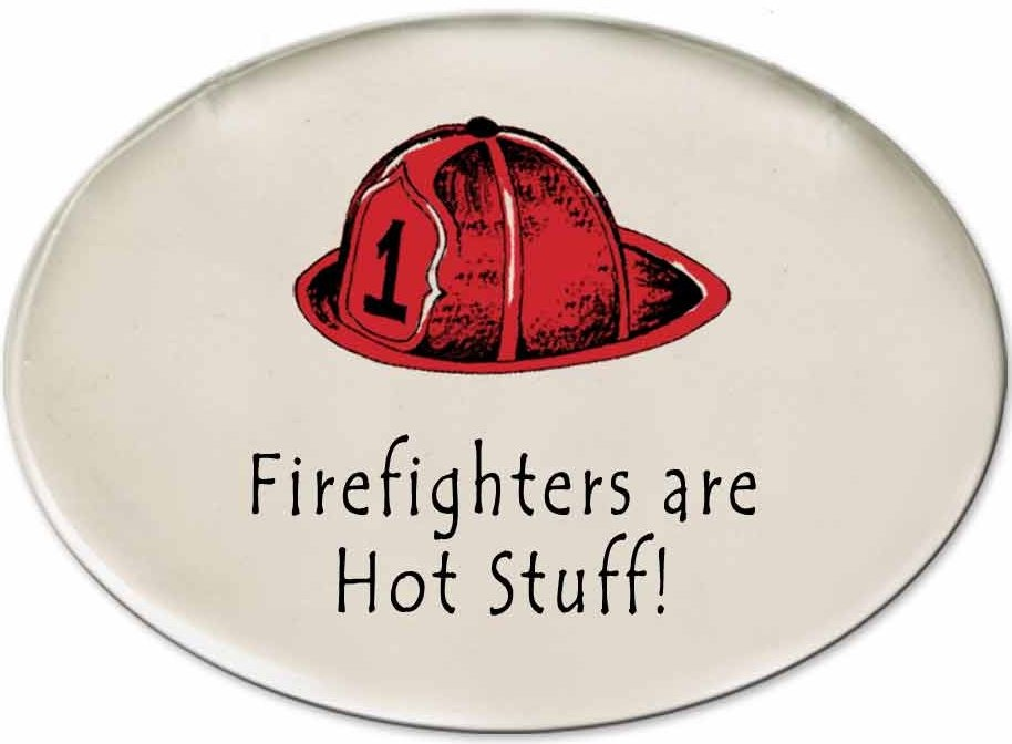 August Ceramics 3171A Fireman hat Fire fighters are hot stuff Disk Magnet