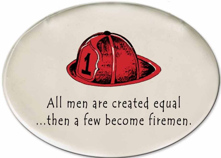 August Ceramics 3171B Fireman hat All men are created equal then Disk Magnet