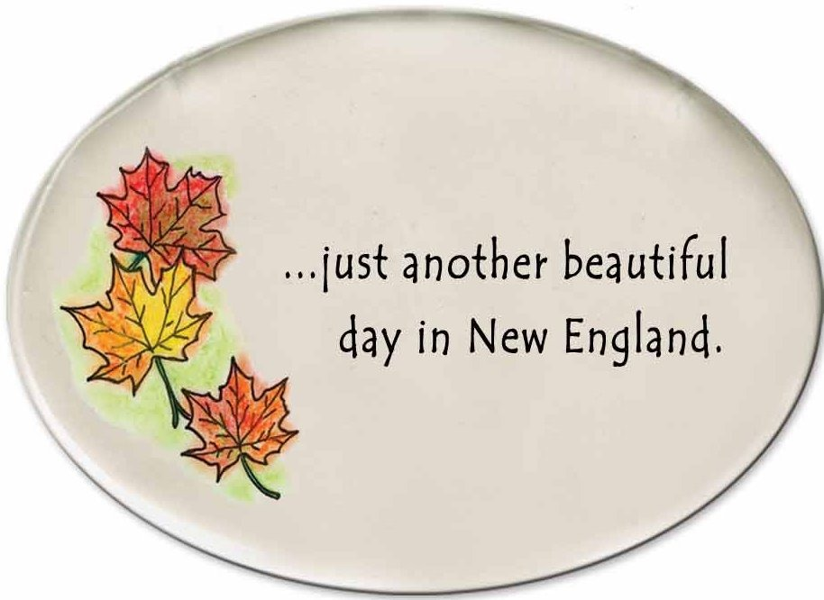 August Ceramics 3180B Autumn leaves Just another beautiful day in New England Disk Magnet