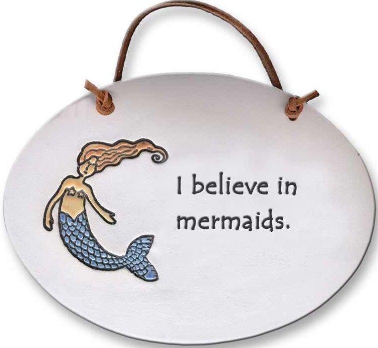 August Ceramics 4084I Mermaid I believe in mermaids Oval Plaque