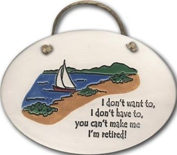 August Ceramics 4088D Ship scene - I Don't want to I Don't have to retired Oval Plaque