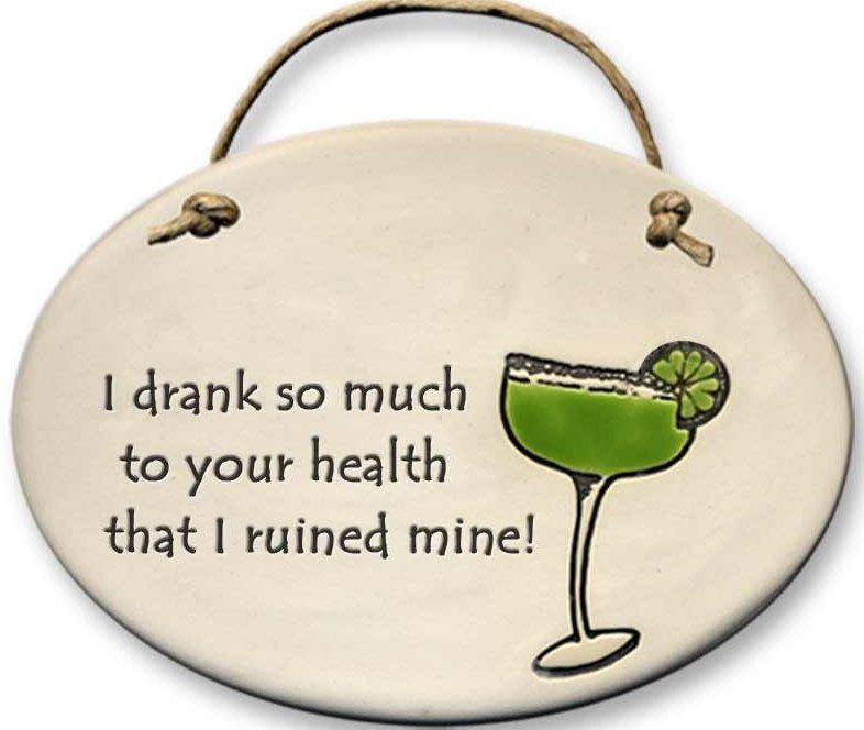 August Ceramics 4102C Margarita glass I drank so much Oval Plaque