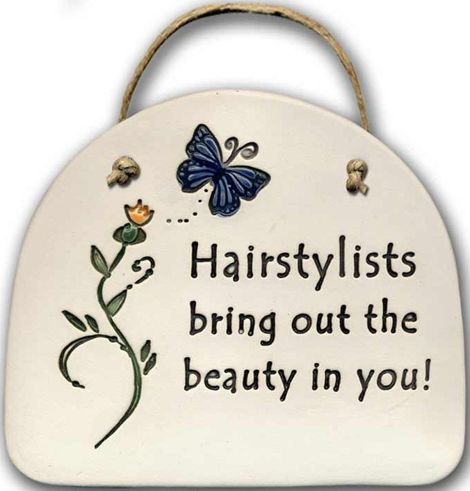 August Ceramics 4140A Butterfly Hairdressers bring out the beauty Plaque