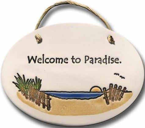 August Ceramics 4161D Beach posts Welcome to Paradise Oval Plaque
