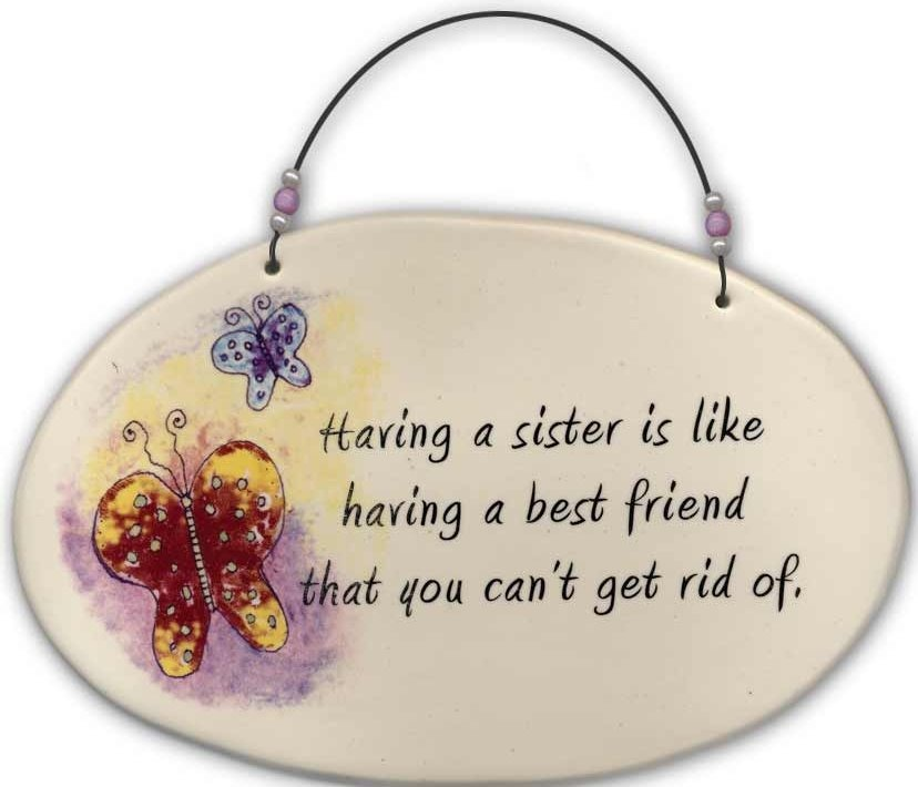 August Ceramics 4505G Butterflies 'Having a sister is like having a best friend ' Beaded Plaque