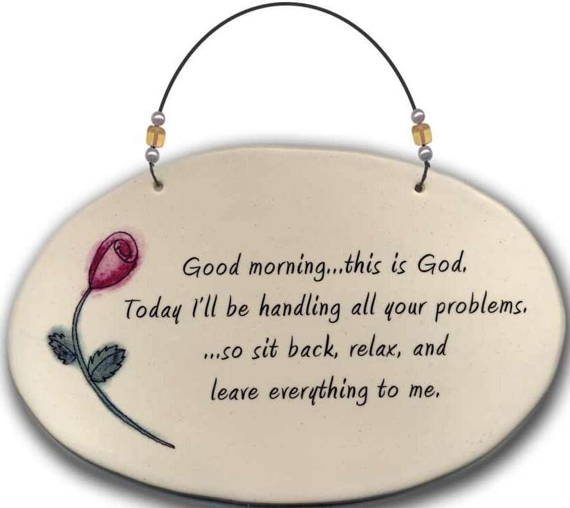August Ceramics 4506F Rose Good morning this is God Beaded Plaque
