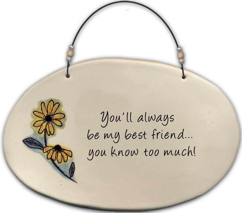 August Ceramics 4520A Black eyed susan 'You'll always be my best friend ' Beaded Plaque