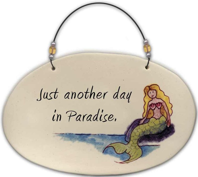August Ceramics 4531H Just another day in Paradise Beaded Plaque