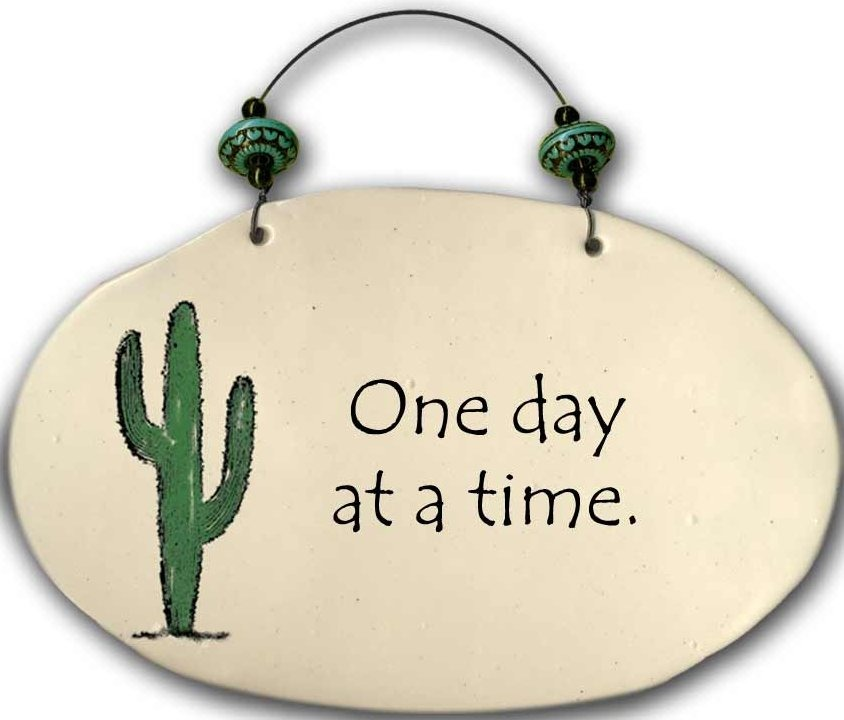 August Ceramics 4553B Cactus - One day at a time Beaded Plaque