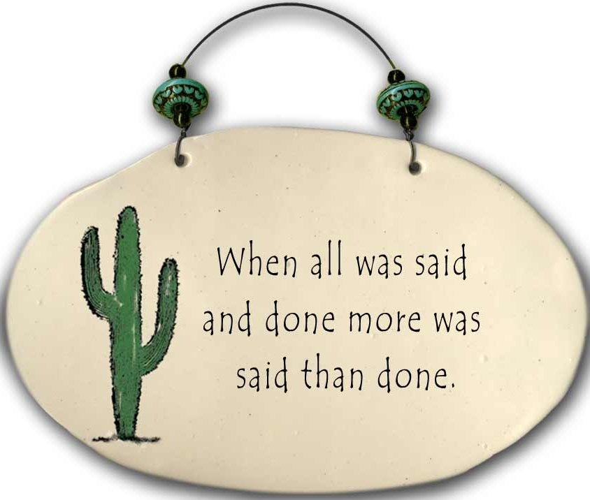 August Ceramics 4553F When all was said Beaded Plaque