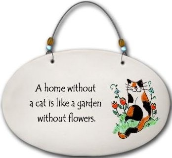 August Ceramics 4559B Cat A home without a cat is like Beaded Plaque