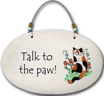 August Ceramics 4559O Cat Talk to the paw Beaded Plaque