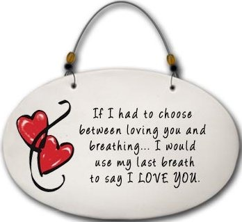 August Ceramics 4575B Hearts If I had to choose between loving ou and breathing Beaded Plaque