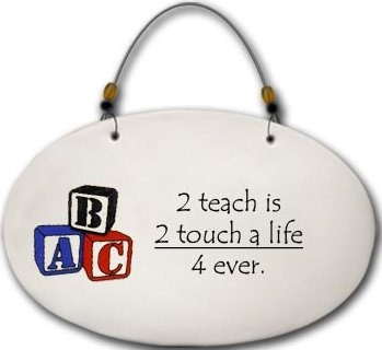 August Ceramics 4577B Blocks 2 teach is 2 touch a life 4 ever Beaded Plaque